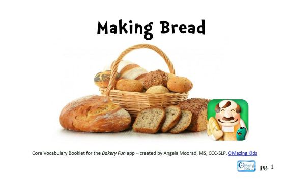 Click pic to open Core Vocabulary Booklet for the Bakery Fun app - created by Angela Moorad, MS, CCC-SLP, OMazing Kids