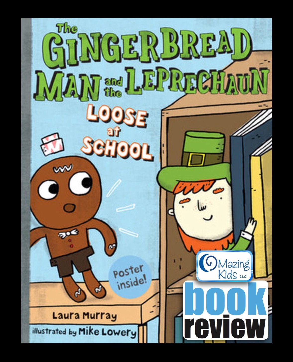 book review u201cthe gingerbread man and the leprechaun loose at schoolu201d by laura murray